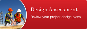 Design Assessment  We recommend undertaking a review of your project design plans prior to either Development or Construction Certificate Application Lodgement.